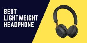 Best Lightweight Headphone