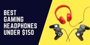 Best Gaming Headphones Under 0
