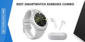 Best Smartwatch Earbuds Combo