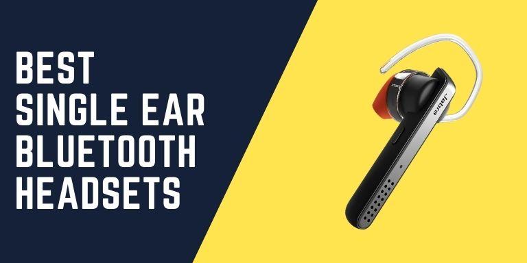 Best Single Ear Bluetooth Headsets
