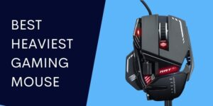 heavy gaming mouse