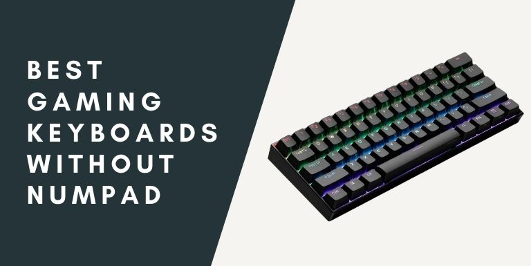 Gaming Keyboards Without Numpad