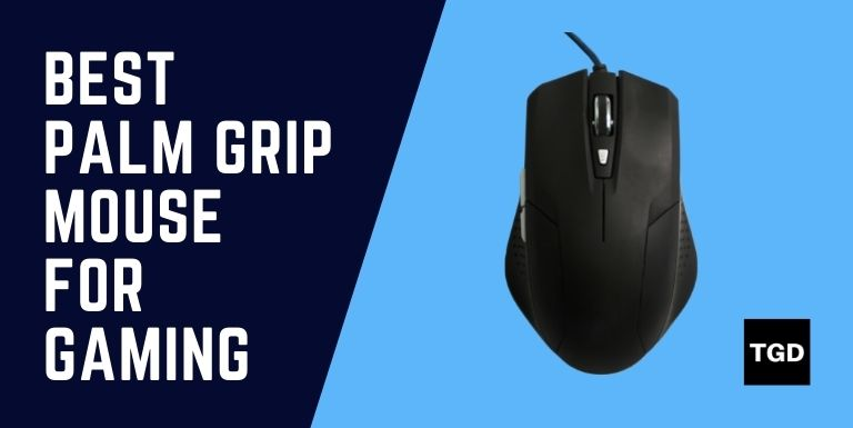 Gaming Mouse for Palm Grip TGD