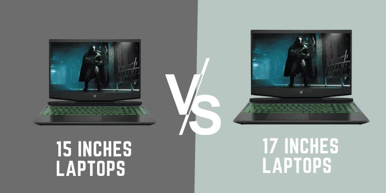 15 vs 17 inch laptop comparison