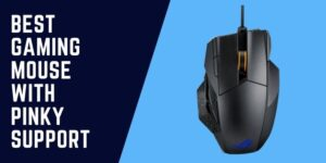 Gaming Mouse with Pinky Support